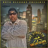 Play & Download The Streets Don't Love You Back, Vol. 3 by Various Artists | Napster