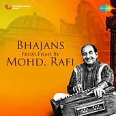 Bhajans from Films by Mohd. Rafi by Various Artists