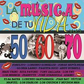 Play & Download La Música de Tu Vida, Vol. 3: