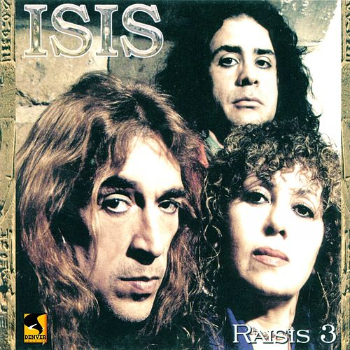 Play & Download Raisis III by Isis | Napster
