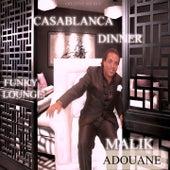 Casablanca Dinner (Funky Lounge) by Malik Adouane