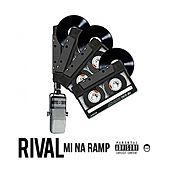 Play & Download Mi Na Ramp by Rival | Napster