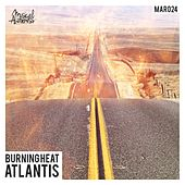 Play & Download Burning Heat by Atlantis | Napster