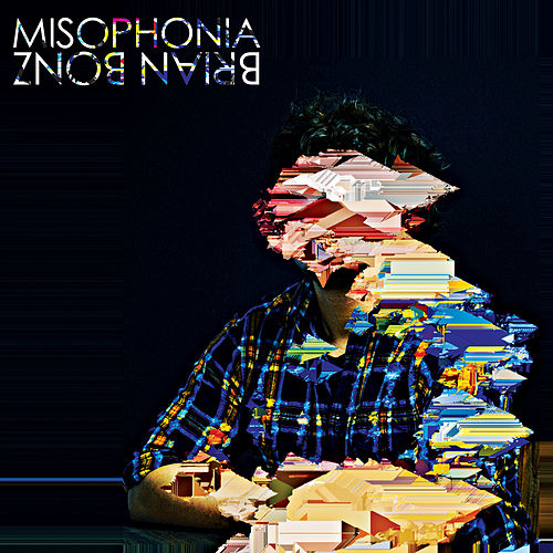 Misophonia by Brian Bonz