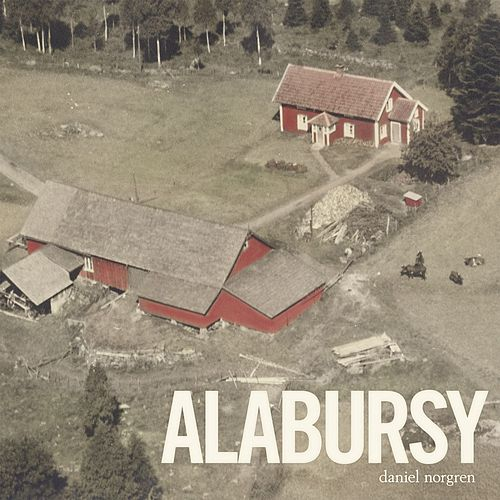 Alabursy by Daniel Norgren