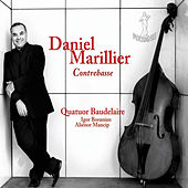 Play & Download Daniel Marillier, contrebasse by Quatuor Baudelaire | Napster