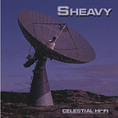 Play & Download Celestial Hi-Fi by Sheavy | Napster