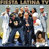 Play & Download Fiesta Latina TV by Various Artists | Napster
