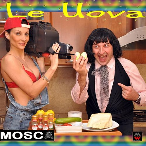 Play & Download Le Uova by Mosca | Napster