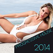 Play & Download Progressive House 2014 by Various Artists | Napster