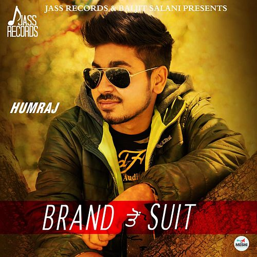 Brand to Suit by Humraj