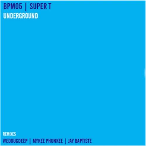 Play & Download Underground by Super T | Napster