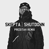 Play & Download Shutdown (Preditah Remix) by Skepta | Napster