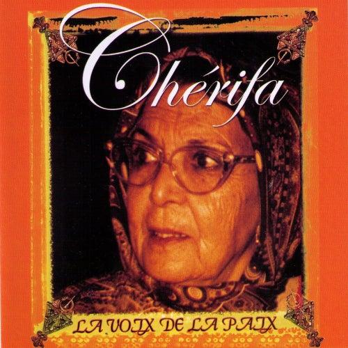 Play & Download La voix de la paix by Cherifa | Napster
