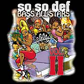 Play & Download So So Def Bass All-Stars Vol. II by Various Artists | Napster