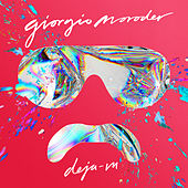 Play & Download Déjà vu by Giorgio Moroder | Napster