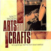 Play & Download Arts And Crafts by Matt Wilson | Napster