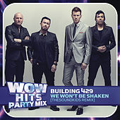 Play & Download We Won't Be Shaken (TheSoundKids Remix) by Building 429 | Napster