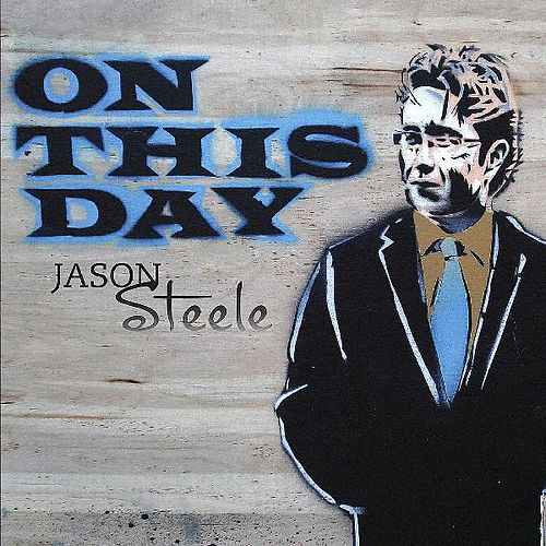 On This Day by Jason Steele