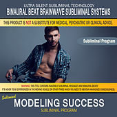 Modeling Success by Binaural Beat Brainwave Subliminal Systems