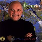 Cool Today, Jazz Tonight by Joe Augustine