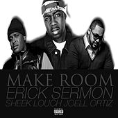 Make Room by Erick Sermon