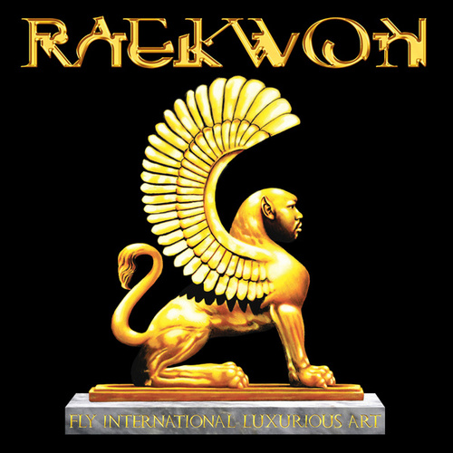 Play & Download Fly International Luxurious Art by Raekwon | Napster