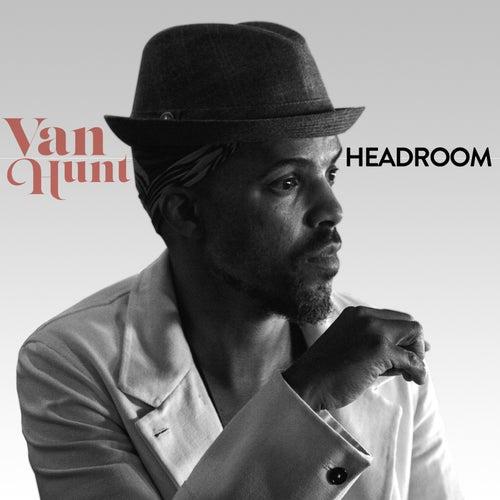 Headroom by Van Hunt