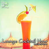 Play & Download Lounge Cocktail Hour - Best Party Tunes by Various Artists | Napster
