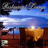 Play & Download Restaurant Lounge - Classic Dinner Set by Various Artists | Napster