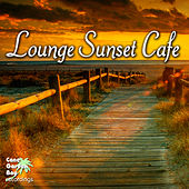 Play & Download Lounge Sunset Cafe by Various Artists | Napster