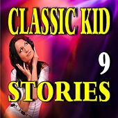 Classic Kid Stories, Vol. 9 by Stevie Wright