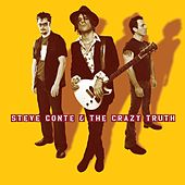 Steve Conte & The Crazy Truth by Steve Conte