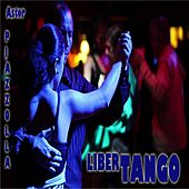 Play & Download Libertango by Astor Piazzolla | Napster