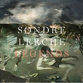 Play & Download Legends by Sondre Lerche | Napster