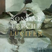Play & Download Lucifer by Sondre Lerche | Napster