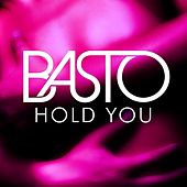 Play & Download Hold You by Basto | Napster