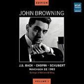John Browning Edition, Vol. I - JFK Recital, November 22, 1963 by John Browning