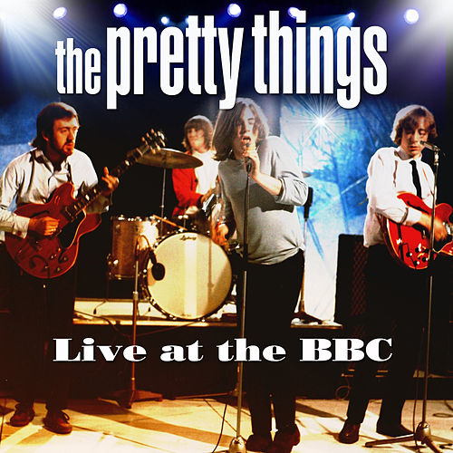 Live at the BBC by The Pretty Things