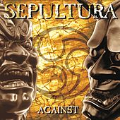 Against by Sepultura