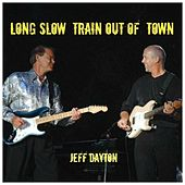 Long Slow Train Out of Town by Jeff Dayton