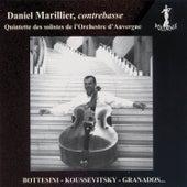 Play & Download Daniel Marillier, contrebasse by Quintette des Solistes de l'Orchestre d'Auvergne | Napster