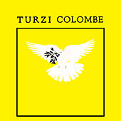 Colombe - EP by turzi