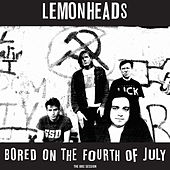 Play & Download Bored on the Fourth of July by The Lemonheads | Napster