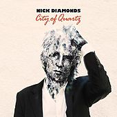 Play & Download City of Quartz by Nick Diamonds | Napster