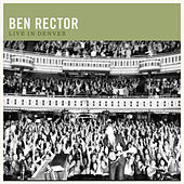 Play & Download Live in Denver by Ben Rector | Napster