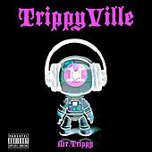 Play & Download TrippyVille by Mr. Trippy | Napster