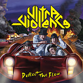 Deflect the Flow by Ultraviolence
