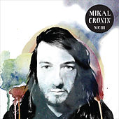 Play & Download Mciii by Mikal Cronin | Napster