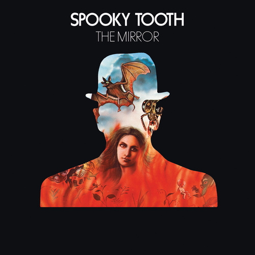 Play & Download The Mirror by Spooky Tooth | Napster